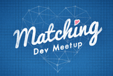 Matching Dev Meetup#3 - Product Design