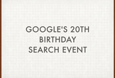 Google's 20th Birthday - Search Event
