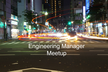 Engineering Manager Meetup #3