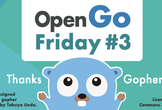 #3 Open Go Friday