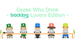 Geeks Who Drink in Tokyo -Backlog Lovers Edition-