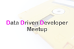 Data Driven Developer Meetup #4