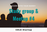 CDLE Startup - Study group & Meetup #4