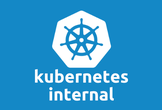 Kubernetes Internal #3