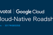 "Pivotal / Google ""Cloud-Native Roadshow"""
