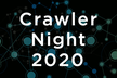 Crawler Night 2020 Winter