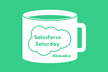 Salesforce Saturday 赤坂#06