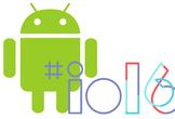 2016年6月定例会 Google I/O 2016報告会