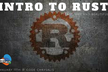 Intro to Rust - Beginners Workshop