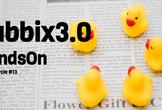 Zabbix3.0リリース記念!世界最速? Zabbix3.0ハンズオン