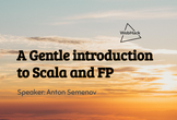 WebHack#32 A Gentle Introduction to Scala and FP