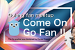 【Golang fan meetup】Come On !! Go Fan !!