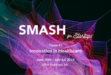 <世界を目指すアイデアソン> SMASH for Startups #1 -Healthcare-
