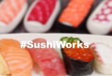 #SushiWorks Meetup !