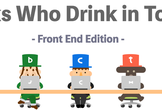 Geeks Who Drink -Front End Edition-