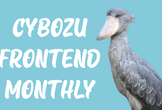 Cybozu Frontend Monthly #4 (ゲスト:ヤフー株式会社)