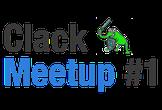 Clack Meetup #1