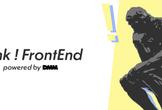 Think ! FrontEnd by DMM #02 [オンライン開催]