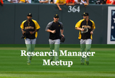 Research Manager Meetup