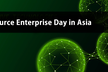 【参加費無料】Open Source Enterprise Day in Asia
