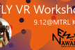 【京都開催】VR Creation Workshop with STYLY !!