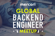 Global Backend Engineer Meetup