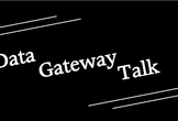 Data Gateway Talk vol.2