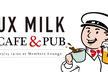 【増枠】UX MILK Cafe & Pub
