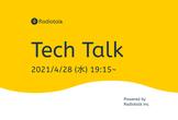 Radiotalk Tech Talk #1 Radiotalk