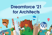 Dreamforce 2021 Global Gathering for Architects