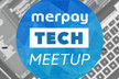 (新)merpay Backend  Engineer Meetup