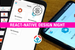 React-Native Design Night