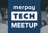 Merpay Tech Meetup #3