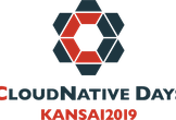 CloudNative Days Kansai 2019