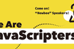 We Are JavaScripters! @37th【初心者歓迎・LT会】