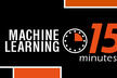 第38回 Machine Learning 15minutes!