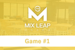 Osaka Mix Leap Game #1 - ゲーム交流会