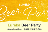 Eureka Beer Party #1