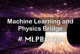Machine Learning and Physics Bridge vol.1