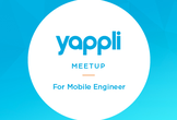 Yappli ねほりはほり vol.15 For Mobile Engineer