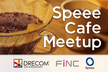Speee Cafe Meetup #07