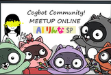 Cogbot Meetup Online #31 りんな SP
