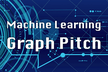 Machine learning graph pitch #1