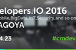 Developers.IO 2016 in Nagoya #cmdevio2016