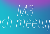 M3 tech meetup! for students