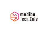 mediba Tech Cafe #4