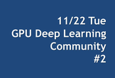 GPU Deep Learning Community #2