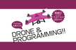 DRONE&PROGRAMMING in 沖縄 (7/27)