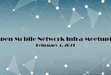 Open Mobile Network Infra Meetup #1