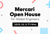 [Cancelled 開催中止] Mercari Open House